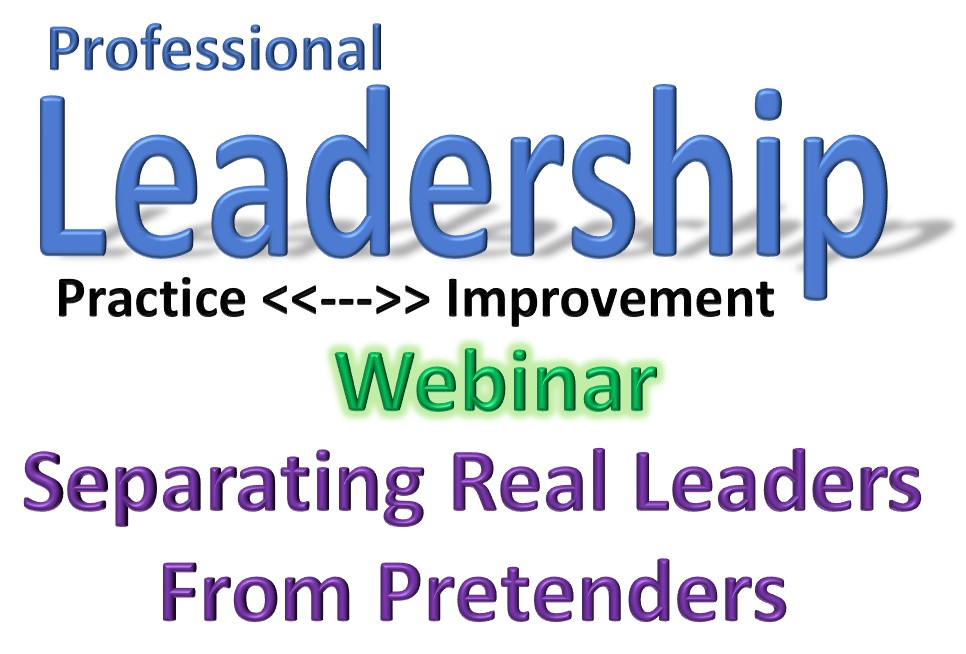 Webinar - Separating Real Leaders from Pretenders (1/23/18)