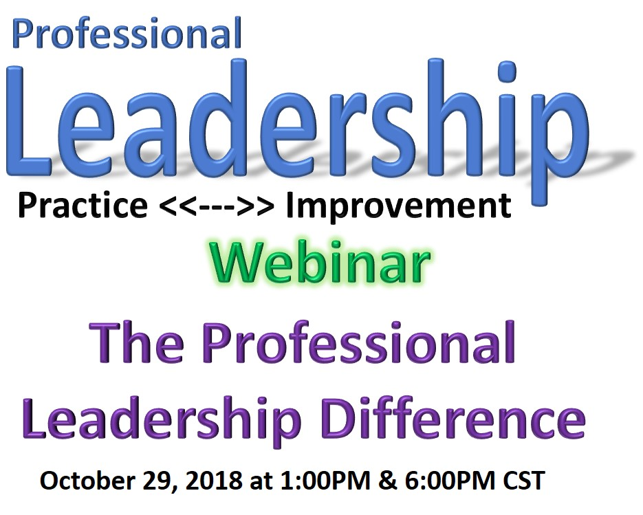 Webinar - The Professional Leadership Difference (10/29/18 6:00 PM CST)
